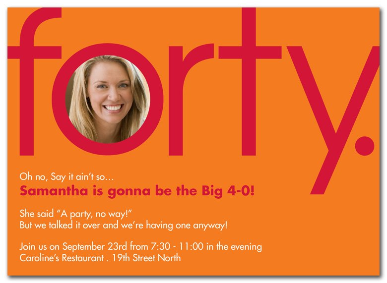 Big 40th Birthday Party Invitations Wording Ideas