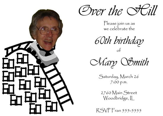 Unique over the hill birthday invitations ideas